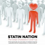 Statin Nation: Does High Cholesterol Cause Heart Disease?